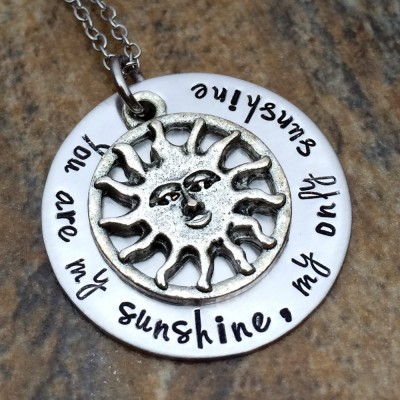 You Are My Sunshine Pendant - Birthday Gift for Her - Graduation Gift - Custom Necklace - Sun Charm Pendant - Hand Stamped - Lyric Pendant