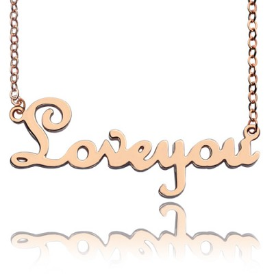 Personalised Solid Rose Gold French Font I Love You Name Necklace - By The Name Necklace;